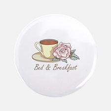 "BED & BREAKFAST 3.5"" Button"