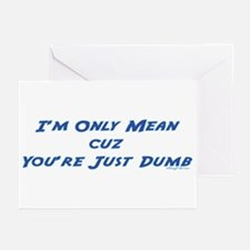 You're Just Dumb Greeting Cards (Pk of 10)