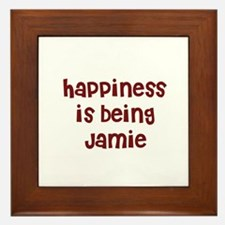 happiness is being Jamie Framed Tile