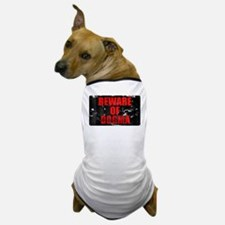"Dog T-Shirt ""Beware of Dogma"""