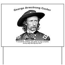 Custer: Battle Yard Sign