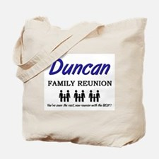 Duncan Family Reunion Tote Bag
