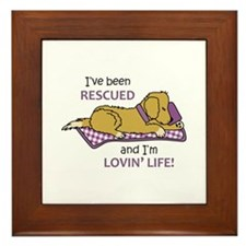 IVE BEEN RESCUED Framed Tile