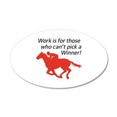 CANT PICK A WINNER Wall Decal