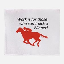 CANT PICK A WINNER Throw Blanket