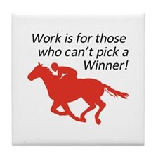 CANT PICK A WINNER Tile Coaster