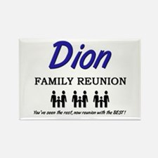 Dion Family Reunion Rectangle Magnet