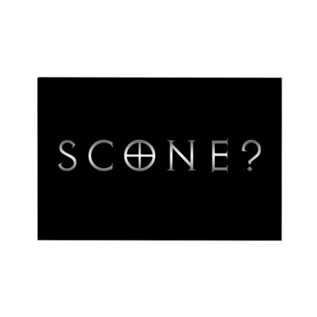 Scone? (A) Rectangle Magnet