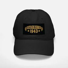 Established 1943 Baseball Hat