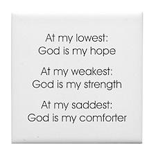GOD IS MY... Tile Coaster