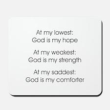 GOD IS MY... Mousepad