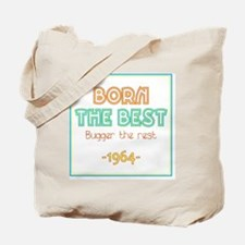 Born the Best 1964 Tote Bag