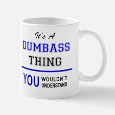 Unique Dumbass Mug