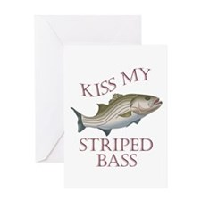 KISS MY STRIPED BASS Greeting Cards