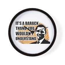 It's A Barack Thang' Wall Clock