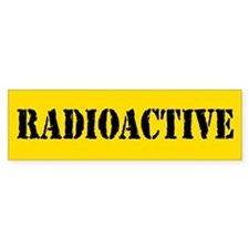 Radioactive Bumper Bumper Sticker