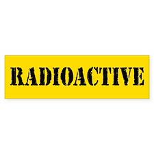 Radioactive Bumper Bumper Sticker