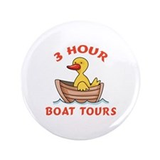 """THREE HOUR BOAT TOURS 3.5"""" Button"""