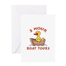THREE HOUR BOAT TOURS Greeting Cards