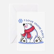I LOVE SNOW DAYS Greeting Cards