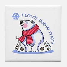 I LOVE SNOW DAYS Tile Coaster