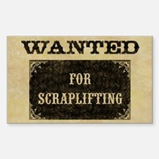 WANTED for Scraplifting Rectangle Decal