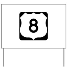 US Route 8 Yard Sign