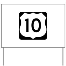 US Route 10 Yard Sign