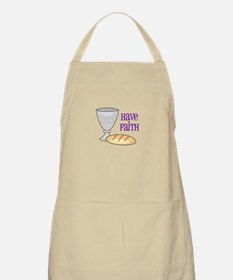 HAVE FAITH Apron