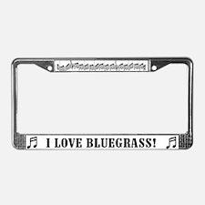 I Love Bluegrass License Plate Frame