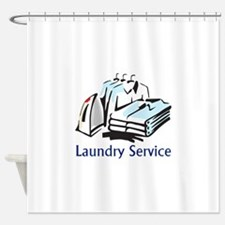 LAUNDRY SERVICE Shower Curtain