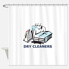 DRY CLEANERS Shower Curtain