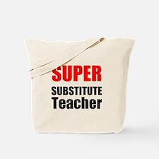 Super Substitute Teacher Tote Bag