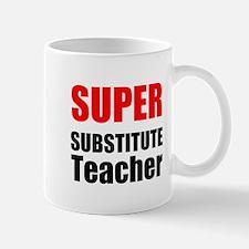 Super Substitute Teacher Mugs