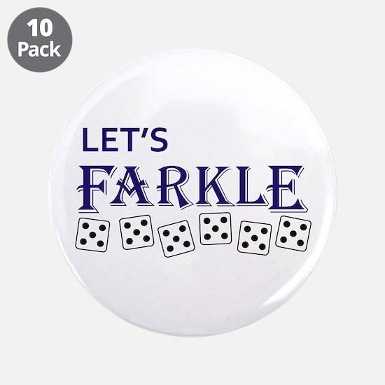 """LETS FARKLE 3.5"""" Button (10 pack)"""