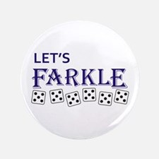 """LETS FARKLE 3.5"""" Button"""