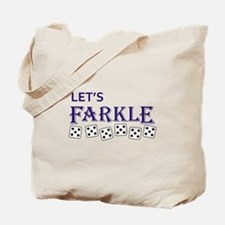 LETS FARKLE Tote Bag