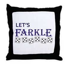 LETS FARKLE Throw Pillow