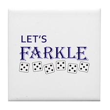 LETS FARKLE Tile Coaster