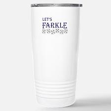 LETS FARKLE Travel Mug