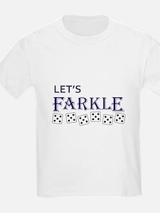 LETS FARKLE T-Shirt