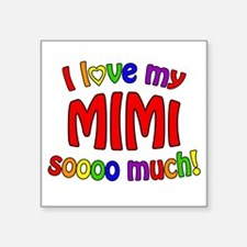 I love my MIMI soooo much! Sticker