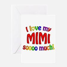 I love my MIMI soooo much! Greeting Cards