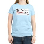 My (cheap) Family Loves Me Women's Pink T-Shirt