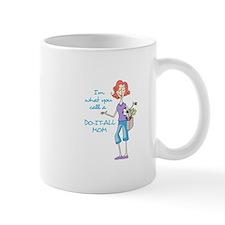 DO IT ALL MOM Mugs