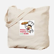 PIZZA PASTA AND SUBS Tote Bag