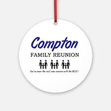 Compton Family Reunion Ornament (Round)