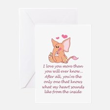 I Love You More Than You Will Greeting Cards