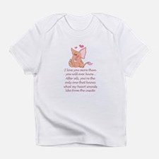 I Love You More Than You Will Infant T-Shirt