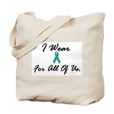 I Wear Teal For All Of Us 1 Tote Bag